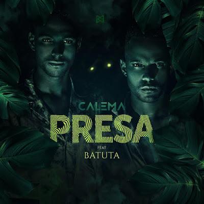 Calema – Presa ( Feat. Batuta) Pop 2019 DOWNLOAD