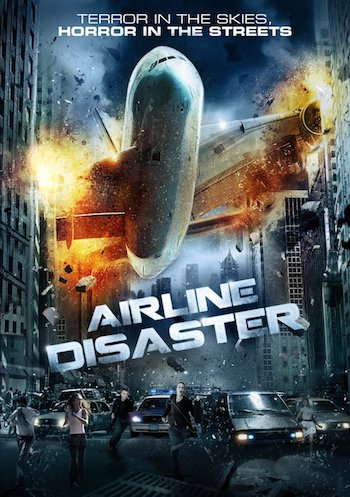 Airline Disaster 2010 Full Movie Hindi Dubbed Download
