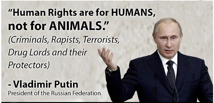 Russian Federation President Putin Human Rights Are For Human Not For Animals Pinoynewz