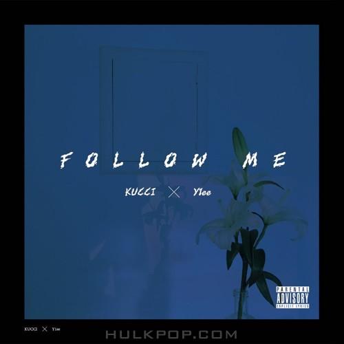 KUCCI – FOLLOW ME – Single