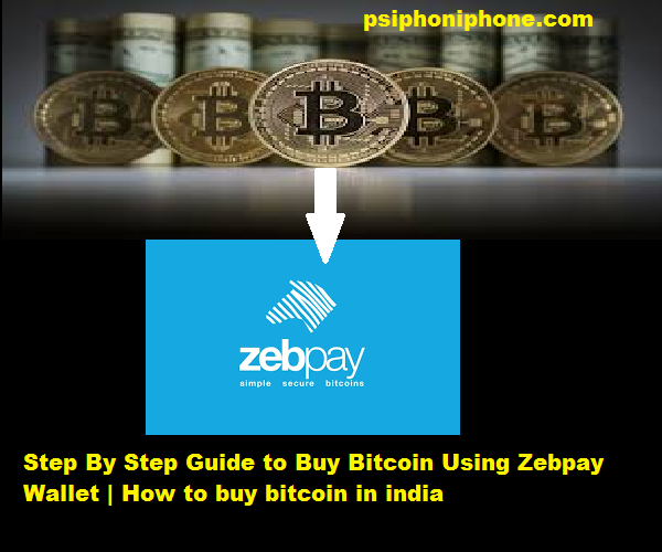 Step by step guide to buy bitcoin using zebpay wallet how to buy how to buy bitcoin in india ccuart Choice Image