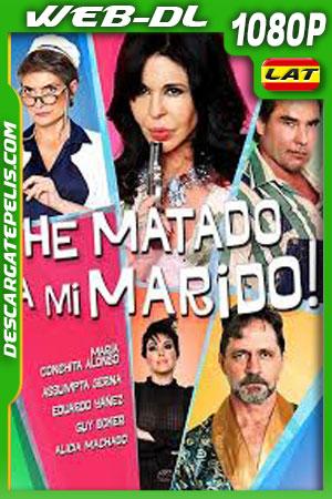 He matado a mi marido (2018) 1080P WEB-DL Latino
