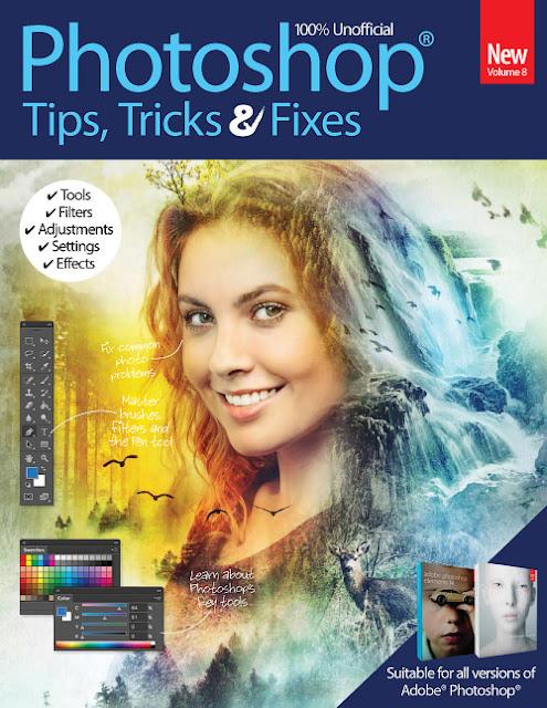 Photoshop Tips, Tricks & Fixes Volume 8, 2016 PDF