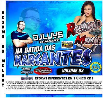 CD NA BATIDA DAS MARCANTES VOL 03 2017 DJ LUYS D'NIGHT