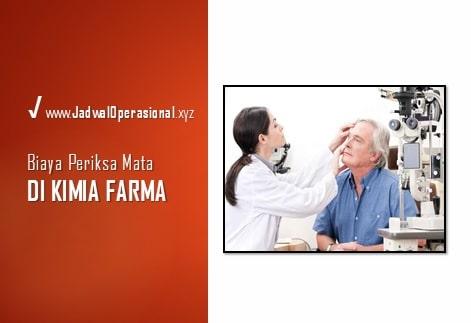 Biaya Periksa Mata di Kimia Farma