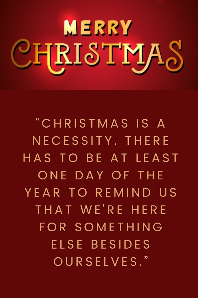 Christmas is a Necessity There has - Quotes Top 10 Updated