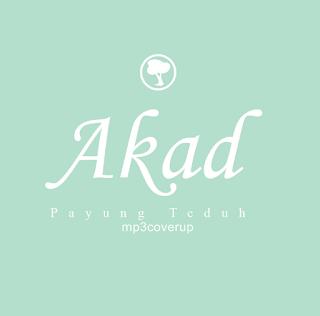 Lagu Akad Mp3 Payung Teduh Full Versi Cover