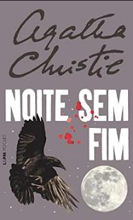 NOITE SEM FIM - Agatha Christie