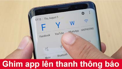 Cách ghim ứng dụng lên thanh thông báo trên Android
