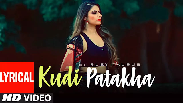 Kudi Patakha Lyrics song - Ruby Taurus Lyrics