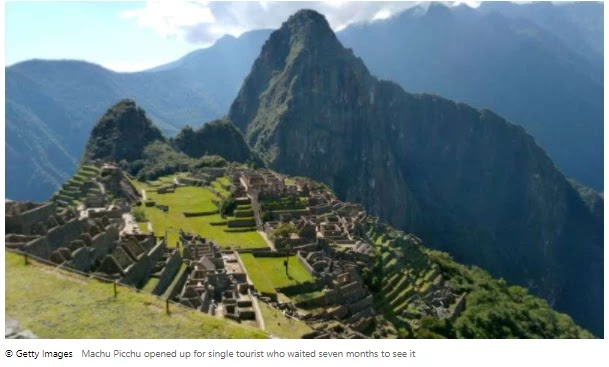Machu Picchu opened for a single tourist who waited seven months to see it