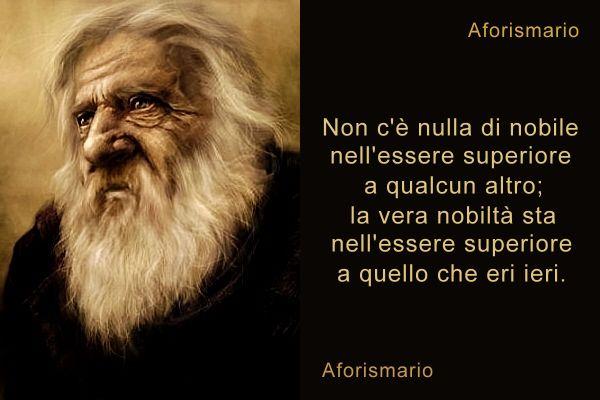 Famoso Aforismario®: Nobiltà d'Animo - Frasi sulle persone di spirito nobile OJ58