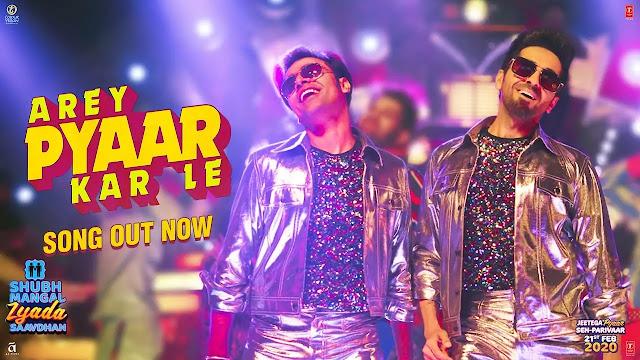 Arey Pyaar Kar Le Lyrics - Bappi Lahiri & Ayushman Khurana