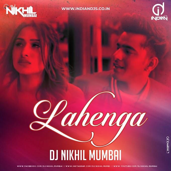 Lehanga (Remix) Jass Manak - DJNikhil Indiandjs
