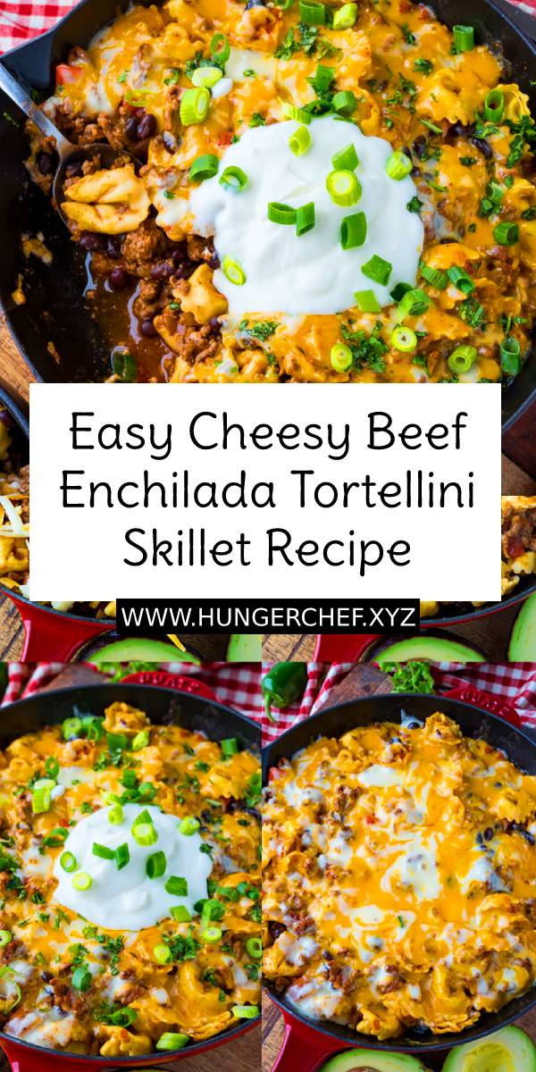 Easy Cheesy Beef Enchilada Tortellini Skillet - A quick, easy and tasty beef enchilada skillet covered in melted cheese! #cheesy #easybeefrecipe #skillet #enchilada #tortellini #beef #beefrecipe #dinner #dish #maindish #cheese #glutenfree