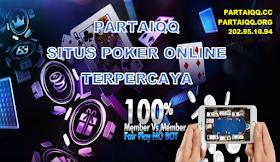 PartaiQQ Situs Poker Online Terpercaya Di Indonesia