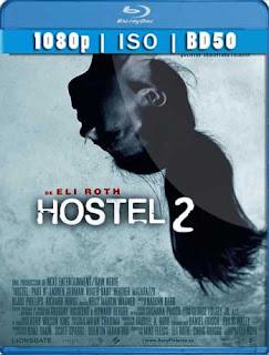 Hostel 2 (2007) BD50 [1080p] Latino [GoogleDrive] SilvestreHD