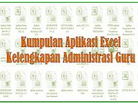 Kumpulan Aplikasi Excel Kelengkapan Administrasi Guru