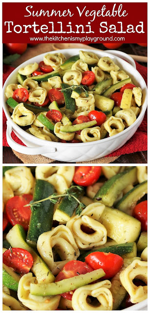 Summer Vegetable Tortellini Salad ~ Loaded with cheese tortellini, fresh zucchini & summer squash, and dressed with lemony herb vinaigrette.  So fabulously tasty, you'll need to make a double batch!  www.thekitchenismyplayground.com
