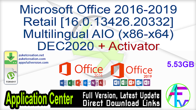 Microsoft Office 2016-2019 Retail [16.0.13426.20332] Multilingual AIO (x86-x64) DEC2020 + Activator