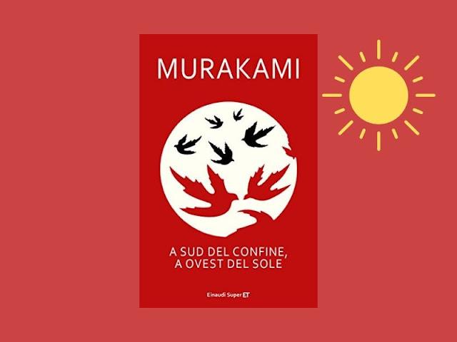A sud del confine, a ovest del sole di Murakami