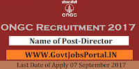 Oil and Natural Gas Corporation Limited Recruitment 2017– Director