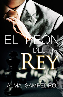 """""""El peón del Rey"""" de Alma Sampedro"""
