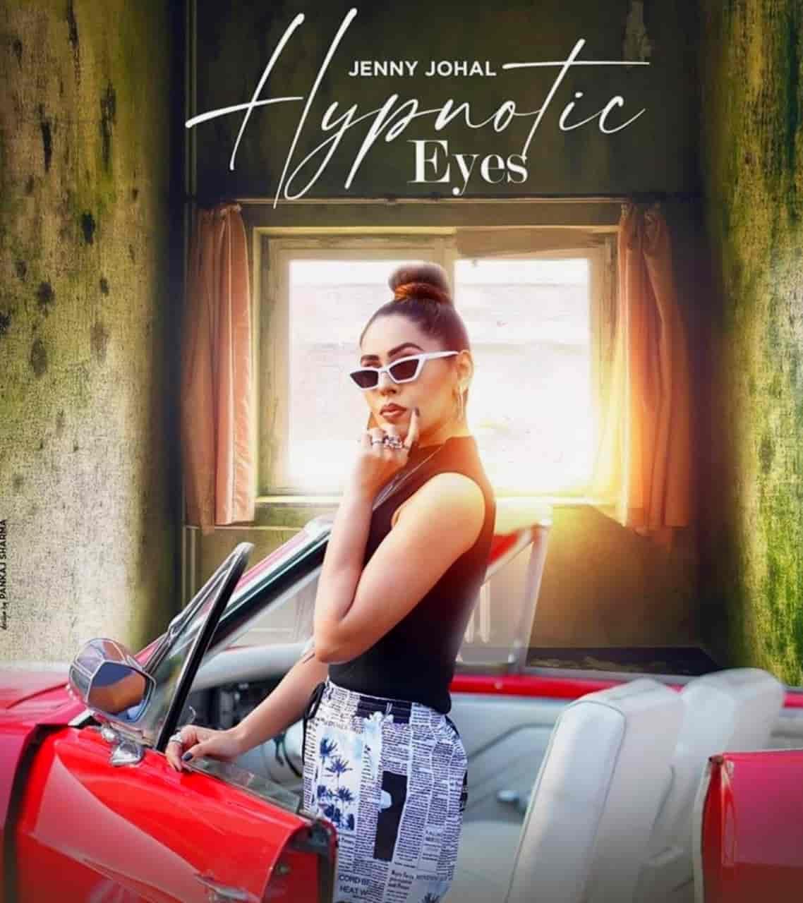 Hypnotic Eyes Punjabi Song Image Features Jenny Johal