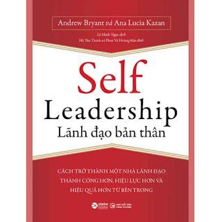 Self Leadership - Lãnh Đạo Bản Thân ebook PDF EPUB AWZ3 PRC MOBI