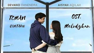Lirik Lagu Teman Cintaku [ Devano Danendra feat. Aisyah Aqilah ]