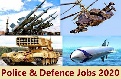 police & defence govt recruitment 2020