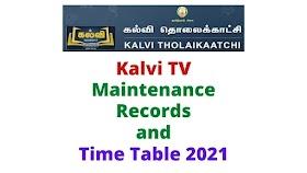 Kalvi TV Maintenance Records Time Table 2021