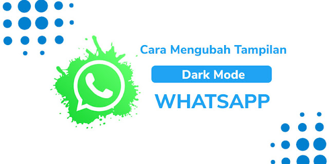 cara membuat dark mode whatsapp