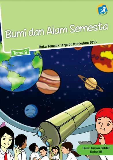 Buku Siswa Kelas 3 Tema 8 Revisi 2017 Kurikulum 2013