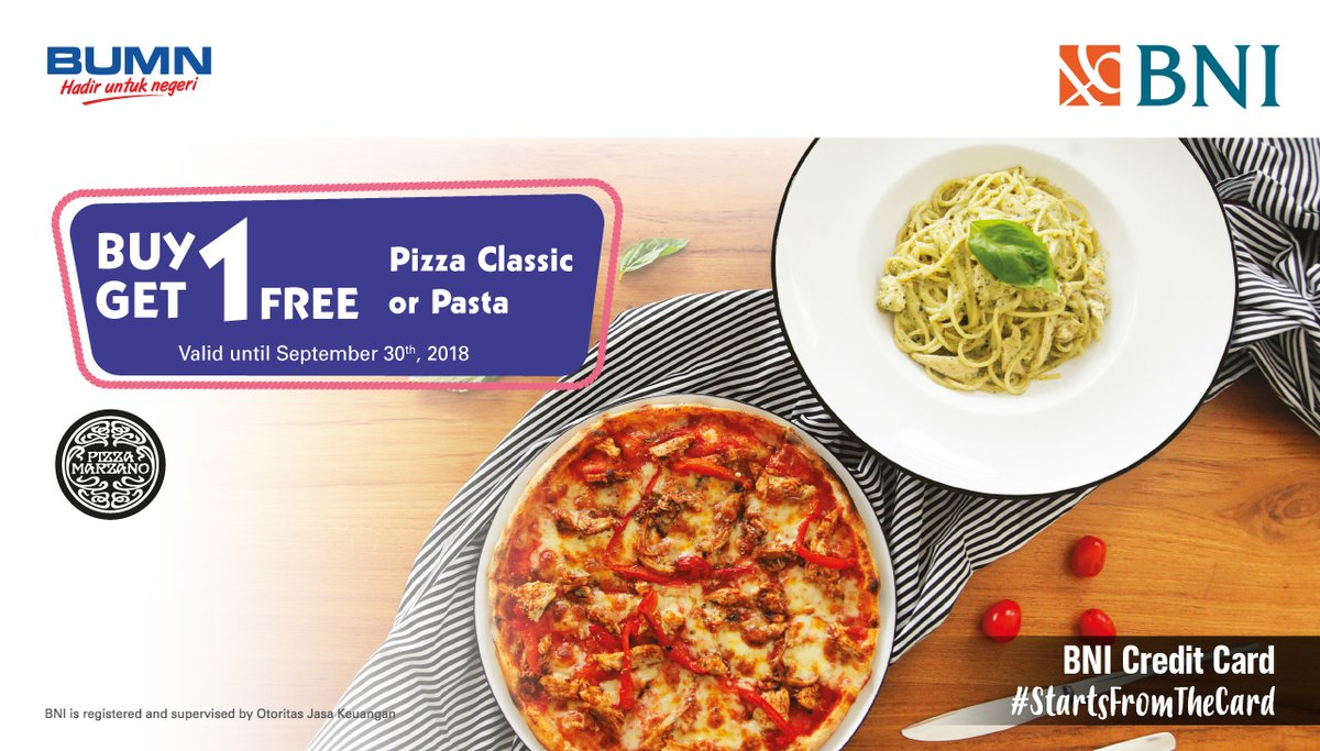 Bank BNI - Buy 1 Get 1 Free Pizza Classic or Pasta at Pizza Marzano
