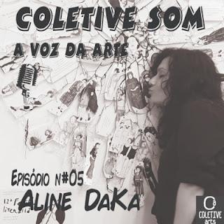 Episódio 5 - A FORÇA DO TRAÇO FEMININO com ALINE DAKA