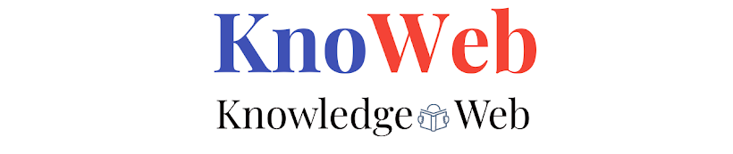 KNOWEB.org:  Get latest on Knowledge, Success, Health, Happiness and Books....