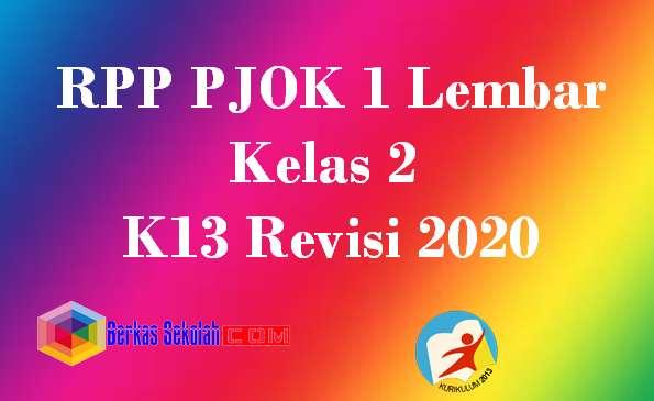 RPP PJOK 1 Lembar Kelas 2 K13 Revisi 2020