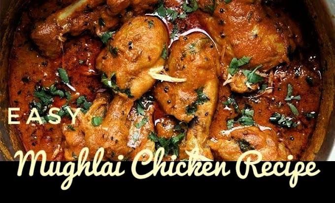 Easy Mughlai chicken make at home-Indian chicken recipe