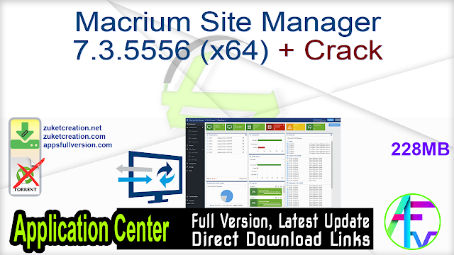 Macrium Site Manager 7.3.5556 (x64) + Crack