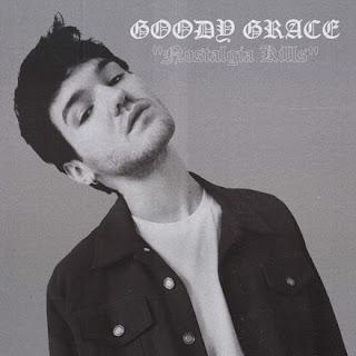 Goody Grace - Nostalgia Kills