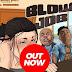 AUDIO | Bolly Jay – Blow Job Ft. Mohbad (Mp3) Download