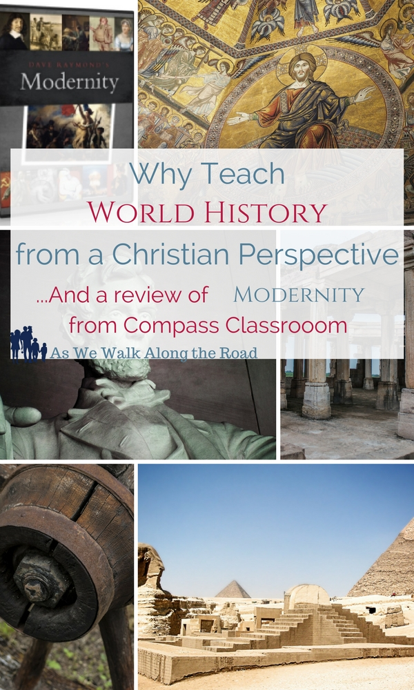 World history from a Christian perspective and a review of Modernity