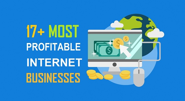 17+ Most Profitable Internet Business [That Is Growing Fast!]
