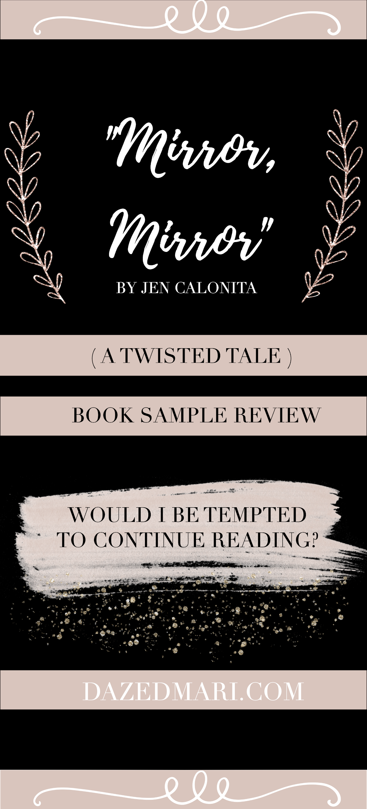 Book Sample Review - Mirror, Mirror (A Twisted Tale) by Jen Calonita