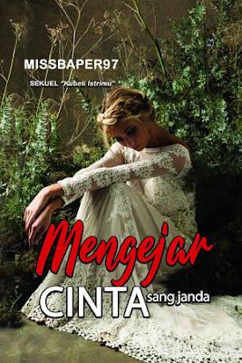 Mengejar Cinta Sang Janda by Missbaper97 Pdf