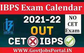 IBPS Exam Calendar 2021-22 / IBPS PO, Clerk, SO Exam Dates 2021 is Out