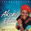 MP3: Akoni Eleru - Tope Flourish [Free Download] cc @Benmagradio