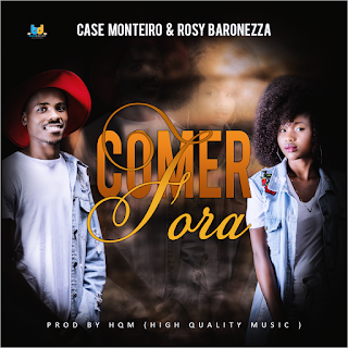Case Monteiro & Rosy Baronezza - Comer Fora ( 2019 ) [DOWNLOAD]