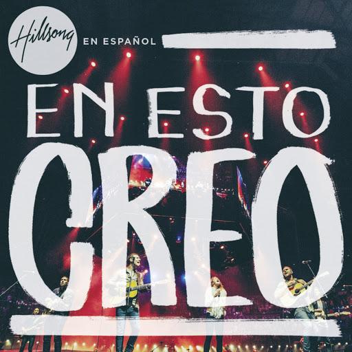 """""""En Esto Creo"""": Hillsong lança álbum em espanhol; Ouça música de trabalho"""